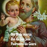 19 de março – Dia de São José – Padroeiro do Ceará